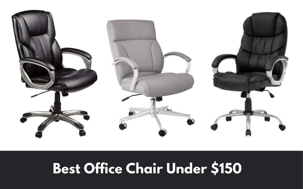 best office chair under 150