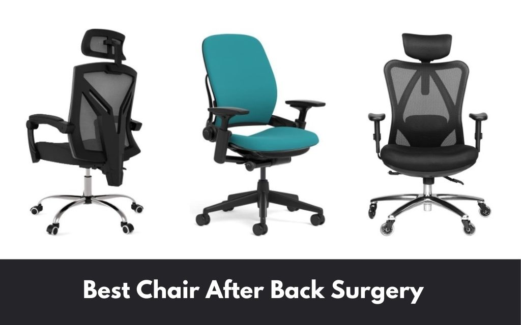 best chair after back surgery